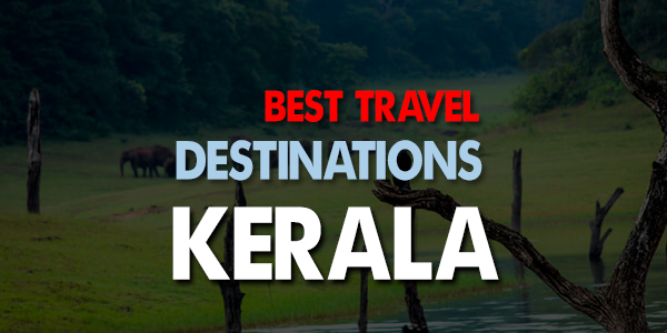 Best Travel Destinations in Kerala