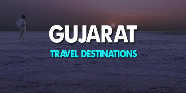 Best Travel Destinations in Gujarat