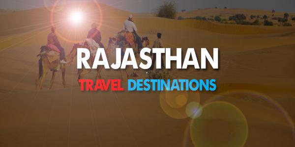 Best Travel Destinations in Rajasthan