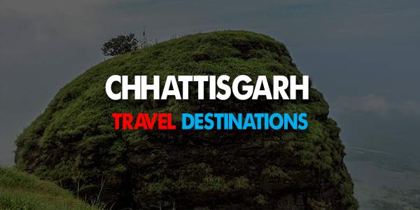 Best Travel Destinations in Chhattisgarh