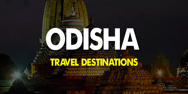 Best Travel Destinations in Odisha