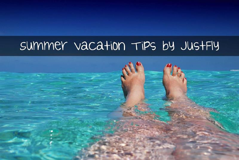justflys summer tips